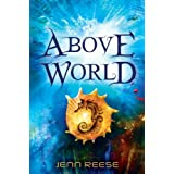 Above World ~ Jenn Reese