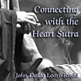 img - for Connecting with the Heart Sutra: Mazu's Heart Sutra book / textbook / text book