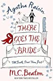 There Goes the Bride (Agatha Raisin Mysteries)