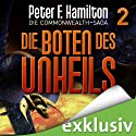 Die Boten des Unheils (Die Commonwealth-Saga 2) Audiobook by Peter F. Hamilton Narrated by Oliver Siebeck