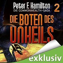 Die Boten des Unheils (Die Commonwealth-Saga 2) Hörbuch von Peter F. Hamilton Gesprochen von: Oliver Siebeck