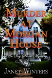 img - for Murder at Morgan House (An Ivy Snow Mystery) book / textbook / text book