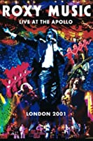 Roxy Music : Live at the Apollo, Londres 2001