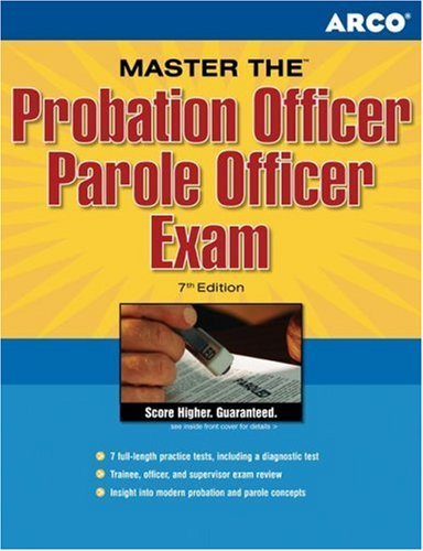 Master the Probation Officer / Parole Officer Exam, 7th Edition