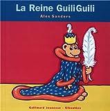 La Reine GuiliGuili