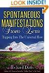 Spontaneous Manifestations From Zero:...