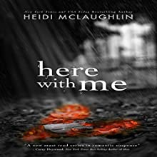 Here with Me: The Archer Brothers, Book 1 (       UNABRIDGED) by Heidi McLaughlin Narrated by Angel Clark, Kirk Harnack