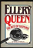 Ellery Queen The Best of Suspense Anthology 63 Short Stories of Mystery, Intrigue and Suspense