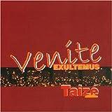 Songtexte von Taizé - Venite exultemus