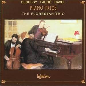 Debussy, Faure, Ravel: Piano Trios / Florestan Trio