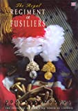 img - for The Royal Regiment of Fusiliers, HM Tower of London by Robert Innes-Smith (1999-08-06) book / textbook / text book