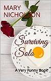 Surviving Solo: A Very Funny Book