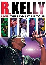 R. Kelly: Live! The Light It Up Tour