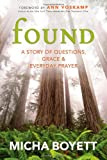 img - for Found: A Story of Questions, Grace & Everyday Prayer book / textbook / text book