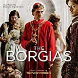 THE BORGIAS Trevor Morris