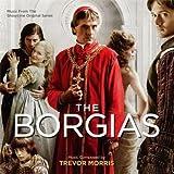 THE BORGIAS Trevor Morris