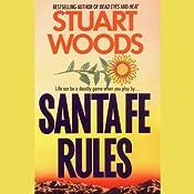 Santa Fe Rules | [Stuart Woods]