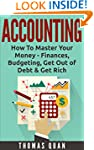 Accounting: How To Master Your Money...