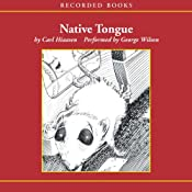 Native Tongue | [Carl Hiaasen]