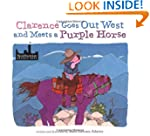 Clarence Goes Out West & Meets a Purp...