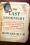 Image of The Last Goodnight: A World War II Story of Espionage, Adventure, and Betrayal