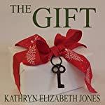 The Gift: A Parable of the Key | Kathryn Elizabeth Jones