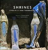 Shrines. LItalia e i suoi tabernacoli