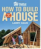 Habitat for Humanity How to Build a House Revised & Updated(Habitat for Humanity) - 1561589675
