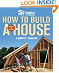 How to Build a House: Revised & Updat...