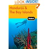 Fodor's Honduras & the Bay Islands (Travel Guide)