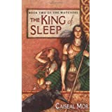 The King of Sleep (Watchers (Pocket)) ~ Caiseal M�r
