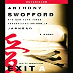 Exit A | Anthony Swofford