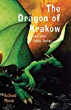 The Dragon of Krakow and Other Polish Stories (Folktales from Around the World)