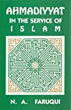 img - for Ahmadiyyat in the Service of Islam book / textbook / text book