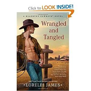 Wrangled and Tangled - Lorelei James