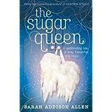The Sugar Queenby Sarah Addison Allen