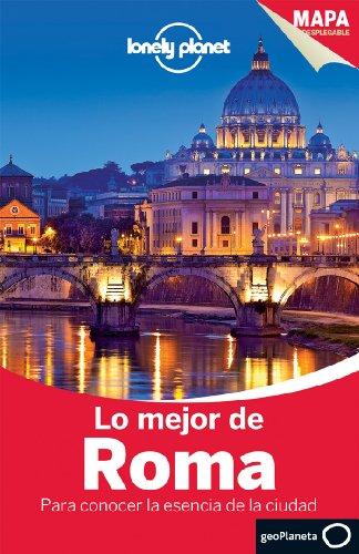 Lo Mejor De Roma 2 (Guías Lo mejor de País/Ciudad Lonely Planet)