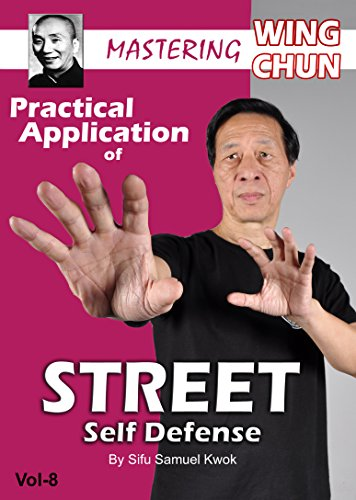 Wing Chun 8 Street Self Defense