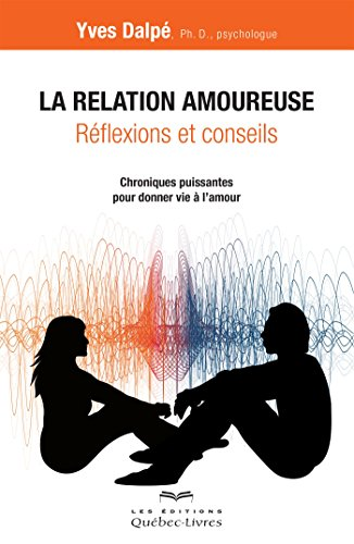 la-relation-amoureuse-reflexions-et-conseils