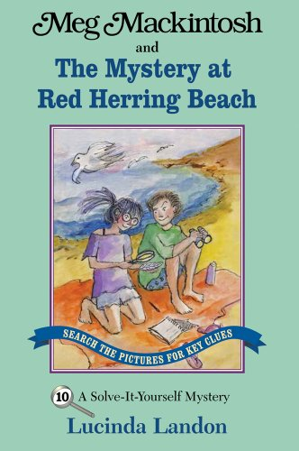 Meg Mackintosh and the Mystery at Red Herring Beach - title #10 A Solve-It-Yourself Mystery (Meg Mackintosh Mystery series) [Landon, Lucinda] (Tapa Blanda)