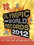 Cover of Olympic and World Record 2012 by Keir Radnedge 1847328415