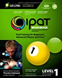 img - for IPAT Level 1 Workbook: International Playing Ability Test - Pool Training for Beginners, Advanced Players and Pros book / textbook / text book