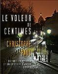 LE VOLEUR DE CENTIMES (French Edition)