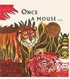 Once A Mouse... (Turtleback School & Library Binding Edition) (0881032190) by Brown, Marcia