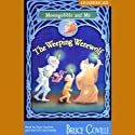 The Weeping Werewolf: Moongobble and Me (       UNABRIDGED) by Bruce Coville Narrated by Ryan Sparkes, the Full Cast Family