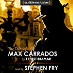 The Tales of Max Carrados | Ernest Bramah