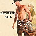 Luke's Fate Audiobook by Kathleen Ball Narrated by Julie Hoverson
