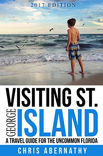 Visiting-St-George-Island-A-Travel-Guide-For-The-Uncommon-Florida