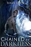 Chained by Darkness ((Sensor Series, Book 2.5))
