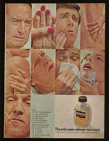 1970 Bayer Aspirin Only Pain Reliever You Need Print Ad (9418)